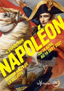 Exposition Napoléon à la Villette